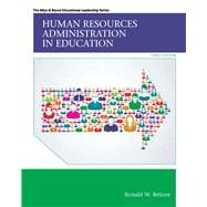 Human Resources Administration in Education with Enhanced Pearson eText -- Access Card Package,9780133830880