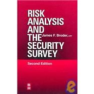 Risk Analysis and the Security Survey,9780750670890