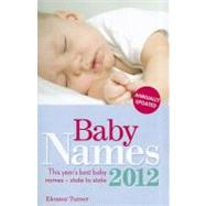 Baby Names 2012, 9781905410903