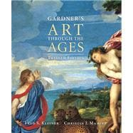 Gardner�s Art through the Ages (with ArtStudy Student CD-ROM and InfoTrac)