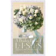 A Bride's Book of Lists: Everything You Need to Plan the Per..., 9781599620916  