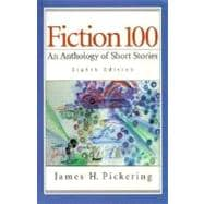 Fiction 100 : An Anthology of Short Stories with Reader's Guide