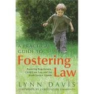 A Practical Guide to Fostering Law: Fostering Regulations, C..., 9781849050920  