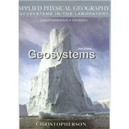 Geosystems : An Introduction to Physical Geography: Applied Physical Geography: Geosystems in the Laboratory