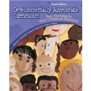 Developmentally Appropriate Curriculum: Best Practices in Ea..., 9780132390934