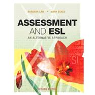 Assessment and ESL: An Alternative Approach,9781553790938