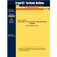 Outlines and Highlights for Psychology : From Inquiry to Understanding by Lilienfeld, ISBN,9781428860940