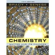 Chemistry: The Study of Matter and Its Changes, 5th Edition