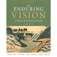The Enduring Vision Volume I: To 1877