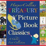 HarperCollins Treasury of Picture Book Classics : A Child's ..., 9780060080945