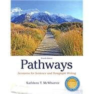 Pathways Scenarios for Sentence and Paragraph Writing Plus MyWritingLab with Pearson eText -- Access Card Package
