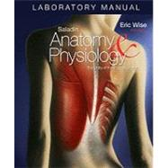 Laboratory Manual Anatomy and Physiology : The Unity of Form and Function,9780073250953
