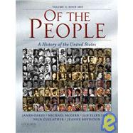 Of the People; A History of the Unites States: Volume II: Since 1865 ,9780195370959
