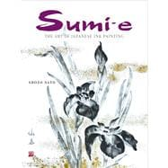 Sumi-E : The Art of Japanese Ink Painting, 9784805310960  