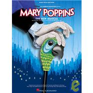 Mary Poppins : Selections from the Broadway Musical, 9781423400967