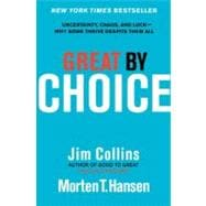 Great by Choice : Uncertainty, Chaos, and Luck--Why Some ..., 9780062120991