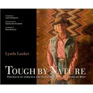 Tough by Nature : Portraits of Cowgirls and Ranch Women of t..., 9780871140999