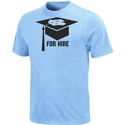 North Carolina Tar Heels For Hire Graduation T-Shirt