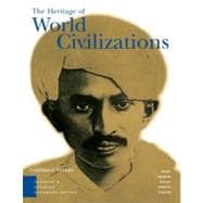 Heritage of World Civilizations : Teaching and Learning, Classroom Edition