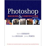 Photoshop Masking and Compositing,9780321701008