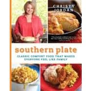 Southern Plate : Classic Comfort Food That Makes Everyone Fe..., 9780061991011  