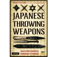 Japanese Throwing Weapons : Mastering Techniques for Throwin..., 9784805311011  