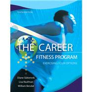The Career Fitness Program Exercising Your Options Plus NEW MyStudentSuccessLab 2012 Update -- Access Card Package