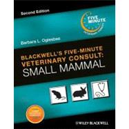 Blackwell's Five-Minute Veterinary Consult : Small Mammal, 9780470961018