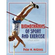 Biomechanics of Sport and Exercise - 2E,9780736051019