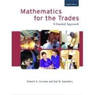 Mathematics for the Trades : A Guided Approach,9780132321020
