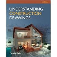 Understanding Construction Drawings with Drawings,9781285061023