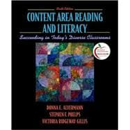 Content Area Reading and Literacy Succeeding in Today's Diverse Classrooms (with MyEducationLab)