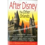 After Disney : The Other Orlando, 9781937011031