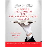 Just-in-Time Algebra and Trigonometry for Early Transcendentals Calculus