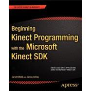 Beginning Kinect Programming With the Microsoft Kinect Sdk, 9781430241041