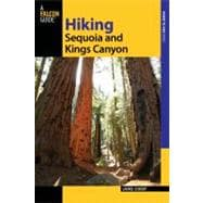 Hiking Sequoia and Kings Canyon National Parks, 2nd; A Guide..., 9780762761043  