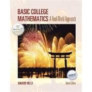 Basic College Mathematics : A Real-World Approach,9780072831047