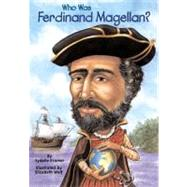 Who Was Ferdinand Magellan?,9780448431055