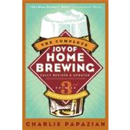 The Complete Joy of Home Brewing, 9780060531058