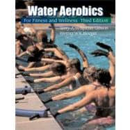 Water Aerobics for Fitness and Wellness,9780534581060