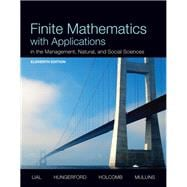 Finite Mathematics with Applications In the Management, Natural, and Social Sciences