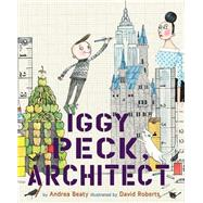 Iggy Peck, Architect,9780810911062