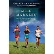 Mile Markers : The 26.2 Most Important Reasons Why Women Run, 9781609611064  
