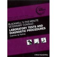Blackwell's Five-Minute Veterinary Consult: Laboratory Tests..., 9780470961070