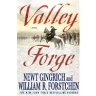 Valley Forge : George Washington and the Crucible of Victory, 9780312591076  