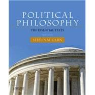 Political Philosophy The Essential Texts