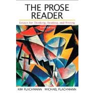 The Prose Reader Essays for Thinking, Reading, and Writing with NEW MyCompLab -- Access Card Package,9780321881083