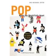 Pop When the World Falls Apart : Music in the Shadow of Doub..., 9780822351085
