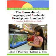 The Crosscultural, Language, and Academic Development Handbook A Complete K-12 Reference Guide (with MyEducationLab),9780136101086