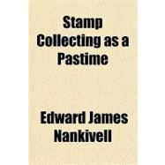 Stamp Collecting As a Pastime, 9781770451087  